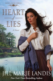 Heart of Lies, Irish Angel Series #2 -eBook   -     By: Jill Marie Landis