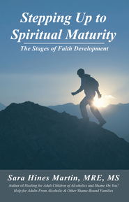 Stepping up to Spiritual Maturity: The Stages of Faith Development - eBook  -     By: Sara Hines Martin