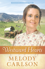 Westward Hearts - eBook  -     By: Melody A. Carlson