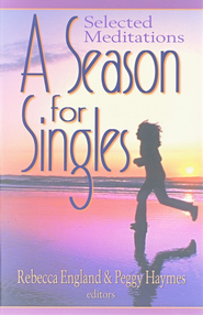 A Season for Singles: Selected Meditations   -     By: Rebecca England
