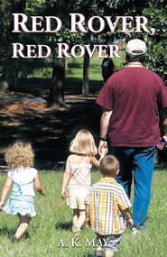Red Rover, Red Rover - eBook  -     By: A. May