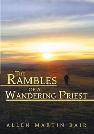 The Rambles of a Wandering Priest - eBook  -     By: Allen Bair