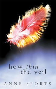 How Thin the Veil - eBook  -     By: Anne Sports