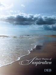 Short Poems of Inspiration - eBook  -     By: DEB