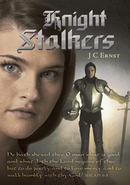 Knight Stalkers - eBook  -     By: J.C. Ernst