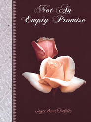 Not An Empty Promise - eBook  -     By: Joyce Trebilco