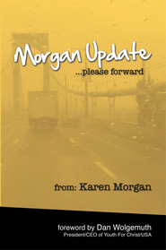Morgan Update: Please Forward: Choosing Hope, Joy and Vulnerability in the Midst of Crisis - eBook  -     By: Karen Morgan