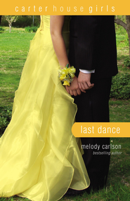Last Dance - eBook  -     By: Melody Carlson
