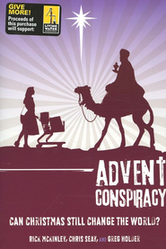 Advent Conspiracy: Can Christmas Still Change the World? - eBook  -     By: Rick McKinley, Chris Seay