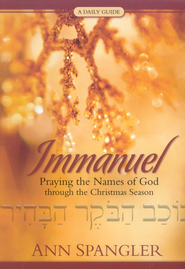 Immanuel: A Daily Guide to Reclaiming the True Meaning of Christmas - eBook  -     By: Ann Spangler