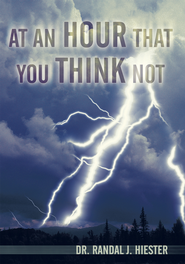 At An Hour That You Think Not - eBook  -     By: Randal Hiester