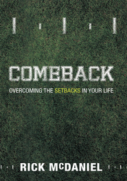 Comeback: Overcoming the Setbacks in Your Life - eBook  -     By: Rick McDaniel