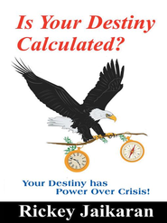 Is Your Destiny Calculated? - eBook  -     By: Rickey Jaikaran