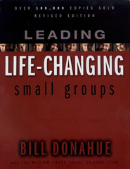 Leading Life-Changing Small Groups / New edition - eBook  -     By: Bill Donahue