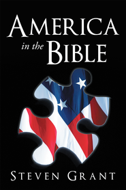 America In The Bible - eBook  -     By: Steven Grant