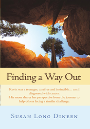 Finding a Way Out                                                 -     By: Susan Dineen