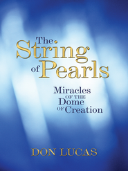 The String of Pearls: Miracles of the Dome of Creation - eBook  -     By: Don Lucas
