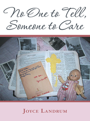 No One to Tell, Someone to Care - eBook  -     By: Joyce Landrum