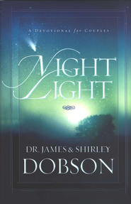 Night Light: A Devotional for Couples - hardcover edition  -     By: Dr. James Dobson, Shirley Dobson
