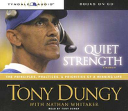 Quiet Strength: The Principles, Practices and Priorities of a Winning Life, Abridged Audiobook  -     By: Tony Dungy, Nathan Whitaker