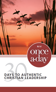 NIV Once-A-Day 30 Days to Authentic Christian Leadership - eBook  -