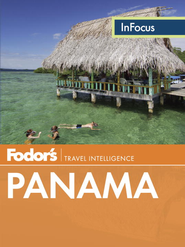 Fodor's In Focus Panama - eBook  -     By: Fodor's