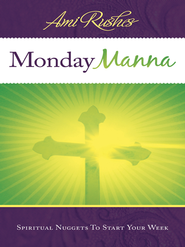Monday Manna: Spiritual Nuggets To Start Your Week - eBook  -     By: Ami Rushes