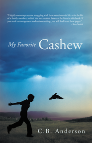 My Favorite Cashew - eBook  -     By: C.B. Anderson