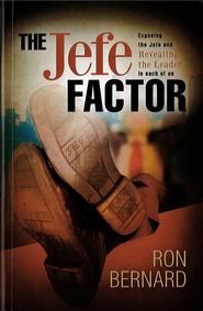 The Jefe Factor - eBook  -     By: Ron Bernard