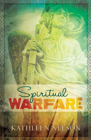 Spiritual Warfare - eBook  -     By: Kathleen Nelson