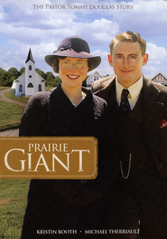 Prairie Giant: The Pastor Tommy Douglas Story, DVD   -