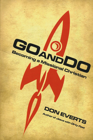 Go and Do: Becoming a Missional Christian - eBook  -     By: Don Everts