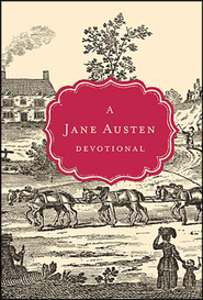 A Jane Austen Devotional  -     By: Jane Austen