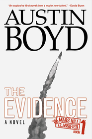 The Evidence - eBook  -     By: Austin Boyd
