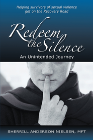 Redeem The Silence: An Unintended Journey - eBook  -     By: Sherrill Anderson Nielsen
