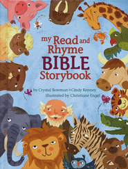 My Read and Rhyme Bible Storybook: 37 Rhyming Bible Stories  -     By: Crystal Bowman, Cindy Kenney
