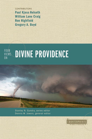 Four Views on Divine Providence - eBook  -     By: William Lane Craig, Ron Highfield, Gregory Boyd