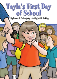 Tayla's First Day of School - eBook  -     By: Donna Zadunajsky
