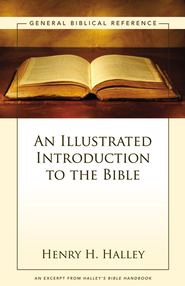 An Illustrated Introduction to the Bible: A Zondervan Digital Short - eBook  -     By: Henry H. Halley