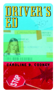 Driver's Ed - eBook  -     By: Caroline B. Cooney