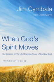 When God's Spirit Moves, Participant's Guide: Six Sessions on the Life Changing Power of the Holy Spirit - Slightly Imperfect  -