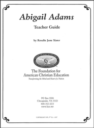 Abigail Adams: Patriotic Women in the American Revolution  Teacher Guide  -