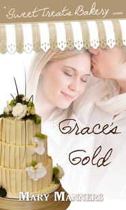 Grace's Gold (Short Story) - eBook  -     By: Mary Manners