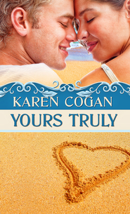 Yours Truly (Short Story) - eBook  -     By: Karen Cogan