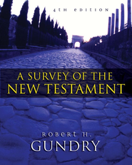 A Survey of the New Testament: 4th Edition / New edition - eBook  -     By: Robert H. Gundry