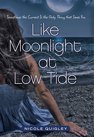 Like Moonlight at Low Tide    -     By: Nicole Quigley