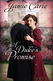 A Duke's Promise - eBook  -     By: Jamie Carie