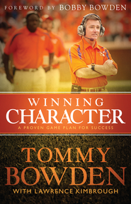 Winning Character - eBook  -     By: Tommy Bowden with Lawrence Kimbrough