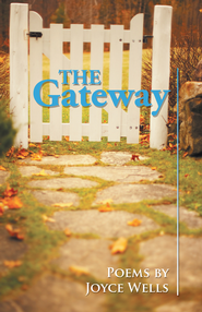 The Gateway: Poems by Joyce Wells - eBook  -     By: Joyce Wells