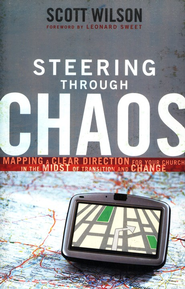 Steering Through Chaos: Mapping a Clear Direction for Your Church in the Midst of Transition and Change - Slightly Imperfect  -